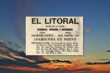 98 aniversario de El litoral: anuncio de su aparición.