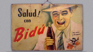 La publicidad de Bidú Cola: afiche original circa 1945.