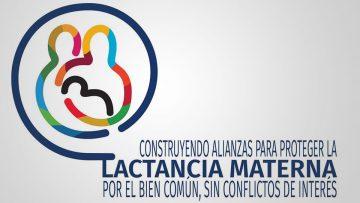 """""""Construyendo alianzas para proteger la lactancia: por el bien común, sin conflictos de interés"""""""
