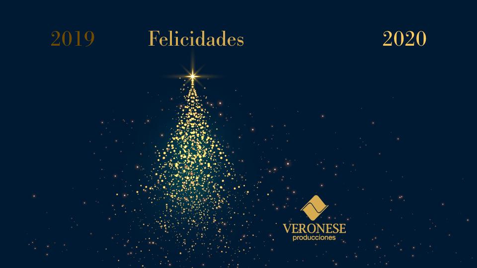 2019 · Felicidades · 2020 - Veronese Producciones Publicidad Integral - Diseño de Eventos