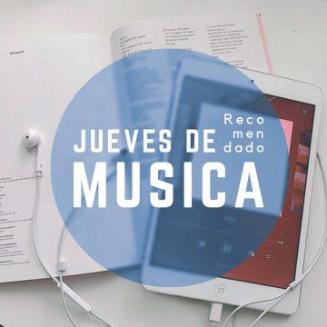 #JuevesDeMusica