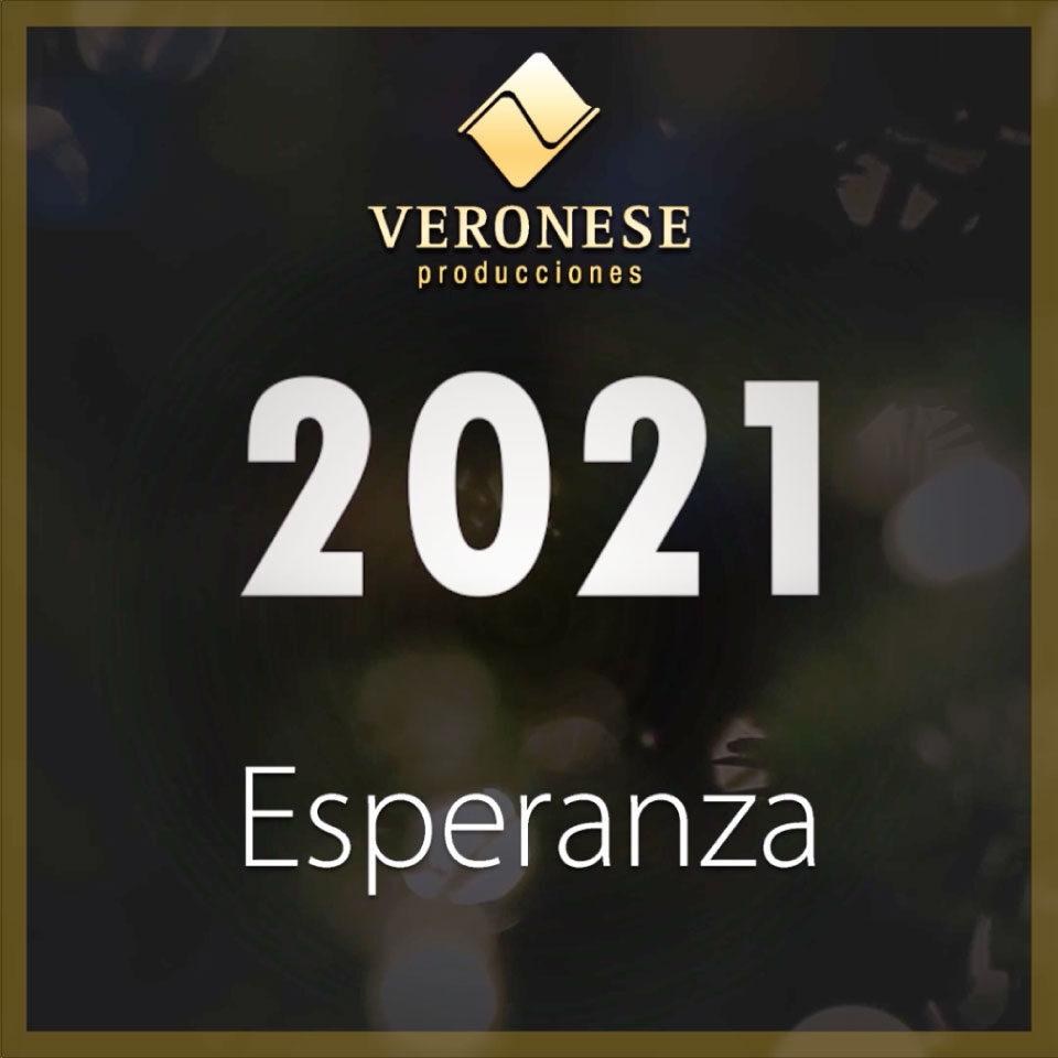 Veronese Producciones · Esperanza 2021